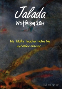 Jalada 03: My Maths Teacher Hates Me and other Stories - Click to Download PDF
